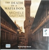 The Death of a Mafia Don written by Michele Giuttari performed by Sean Barrett on CD (Unabridged)