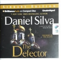 The Defector written by Daniel Silva performed by Phil Gigante on CD (Unabridged)
