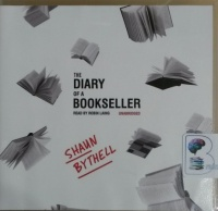 The Diary of a Bookseller written by Shaun Bythell performed by Robin Laing on CD (Unabridged)