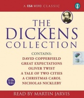 The Dickens Collection written by Charles Dickens performed by Martin Jarvis on CD (Abridged)