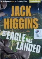 The Eagle Has Landed written by Jack Higgins performed by Michael Page on CD (Unabridged)