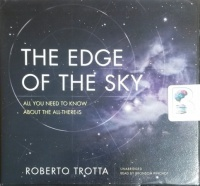 The Edge of the Sky - All You Need to Know About the All-There-Is written by Roberto Trotta performed by Bronson Pinchot on CD (Unabridged)