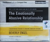 The Emotionally Abusive Relationship written by Beverly Engel performed by Deanna Hurst on CD (Unabridged)