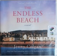 The Endless Beach written by Jenny Colgan performed by Sarah Barron on CD (Unabridged)