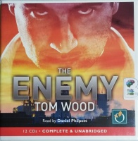 The Enemy written by Tom Wood performed by Daniel Philpott on CD (Unabridged)