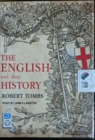 The English and Their History written by Robert Tombs performed by James Langton on MP3 CD (Unabridged)