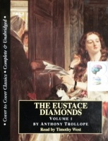 The Eustace Diamonds written by Anthony Trollope performed by Timothy West on Cassette (Unabridged)