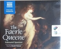 The Faerie Queene written by Edmund Spencer performed by David Timson on CD (Unabridged)