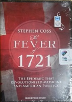 The Fever of 1721  written by Stephen Coss performed by Bob Souer on MP3 CD (Unabridged)
