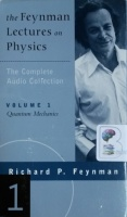 The Feynman Lectures on Physics - Volume 1 written by Richard P. Feynman performed by Richard P. Feynman on Cassette (Unabridged)