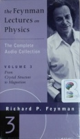 The Feynman Lectures on Physics - Volume 3 written by Richard P. Feynman performed by Richard P. Feynman on Cassette (Unabridged)