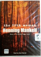 The Fifth Woman written by Henning Mankell performed by Sean Barrett on Cassette (Unabridged)