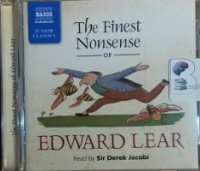The Finest Nonsense of Edward Lear written by Edward Lear performed by Derek Jacobi on CD (Unabridged)