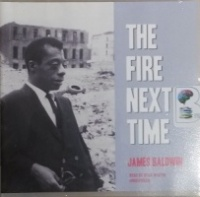 The Fire Next Time written by James Baldwin performed by Jesse Martin on CD (Unabridged)