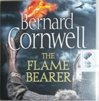 The Flame Bearer written by Bernard Cornwell performed by Matt Bates on CD (Unabridged)
