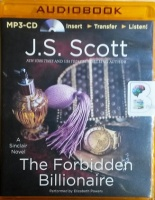The Forbidden Billionaire written by J.S. Scott performed by Elizabeth Powers on MP3 CD (Unabridged)