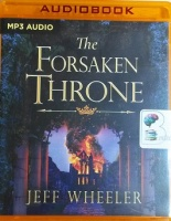 The Forsaken Throne written by Jeff Wheeler performed by Kate Rudd on MP3 CD (Unabridged)