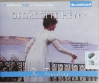 The Foundling written by Georgette Heyer performed by Phyllida Nash on CD (Unabridged)