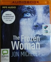 The Frozen Woman written by Jon Michelet performed by Sean Barrett on MP3 CD (Unabridged)