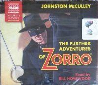 The Further Adventures of Zorro written by Johnston McCulley performed by Bill Homewood on CD (Unabridged)