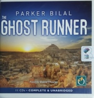 The Ghost Runner - Makana Mystery Book 3 written by Jamal Mahjoub writing as Parker Bilal performed by David Thorpe and  on CD (Unabridged)