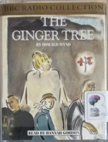 The Ginger Tree written by Oswald Wynd performed by Hannah Gordon on Cassette (Abridged)