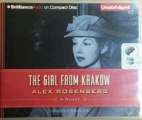The Girl from Krakow written by Alex Rosenberg performed by Michael Page on CD (Unabridged)