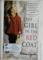 The Girl in the Red Coat written by Roma Ligocka performed by Maggie Mash on Cassette (Unabridged)