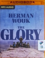 The Glory written by Herman Wouk performed by Mark Ashby on MP3 CD (Unabridged)