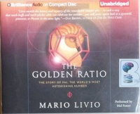 The Golden Ratio - The Story of Phi, The World's Most Astonishing Number written by Mario Livio performed by Mel Foster on CD (Unabridged)