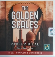 The Golden Scales - Makana Mystery Book 1 written by Jamal Mahjoub writing as Parker Bilal performed by David Thorpe on CD (Unabridged)