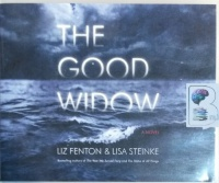 The Good Widow written by Liz Fenton and Lisa Steinke performed by Dara Rosenberg on CD (Unabridged)