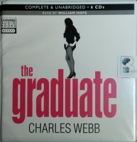 The Graduate written by Charles Webb performed by William Hope on CD (Unabridged)