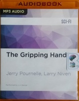 The Gripping Hand written by Jerry Pournelle and Larry Niven performed by L.J. Ganser on MP3 CD (Unabridged)