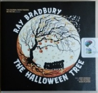 The Halloween Tree written by Ray Bradbury performed by Jerry Robbins and The Colonial Radio Players on CD (Abridged)
