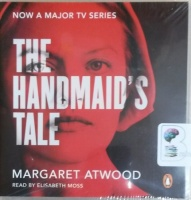 The Handmaid's Tale written by Margaret Atwood performed by Elisabeth Moss on CD (Unabridged)