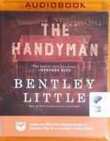 The Handyman written by Bentley Little performed by Chris Andrew Ciulla on MP3 CD (Unabridged)