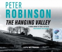 The Hanging Valley written by Peter Robinson performed by Neil Pearson  on CD (Abridged)