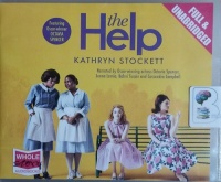 The Help written by Kathryn Stockett performed by Octavia Spencer, Jenna Lamia, Bahni Turpin and Cassandra Campbell on CD (Unabridged)