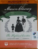 The Highland Countess written by Marion Chesney performed by Alison Larkin on MP3 CD (Unabridged)