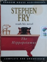 The Hippopotamus written by Stephen Fry performed by Stephen Fry on Cassette (Unabridged)