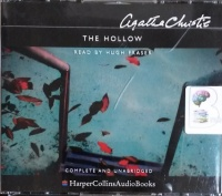 The Hollow written by Agatha Christie performed by Hugh Fraser on CD (Unabridged)