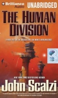 The Human Division written by John Scalzi performed by William Dufris on CD (Unabridged)