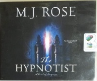 The Hypnotist written by M.J. Rose performed by Phil Gigante on CD (Unabridged)