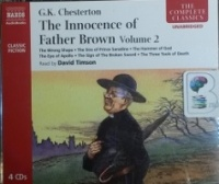 The Innocence of Father Brown - Volume 2 written by G.K. Chesterton performed by David Timson on CD (Unabridged)