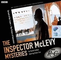 The Inspector McLevy Mysteries - Servant of the Crown and The Picture of Innocence written by David Ashton performed by BBC Radio 4 Full-Cast Dramatisation and Brian Cox on CD (Abridged)