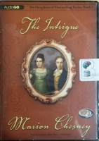 The Intrigue written by Marion Chesney performed by Charlotte Anne Dore on MP3 CD (Unabridged)