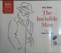The Invisible Man written by H.G. Wells performed by Daniel Philpott on CD (Unabridged)