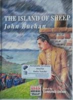 The Island of Sheep written by John Buchan performed by Edmund Dehn on Cassette (Unabridged)
