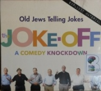The Joke-Off - A Comedy Knockdown written by Various Jewish Funny People performed by Various Jewish Funny People on CD (Unabridged)